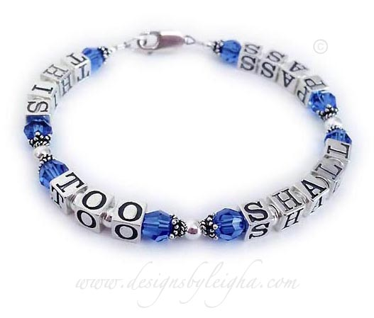 DBL-MB-1S  This Too Shall Pass Bracelet shown with September or Sapphire Swarovski Crystals and a Simple Lobster Clasp.
