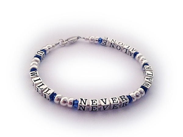 You will Never Walk Alone Bracelet