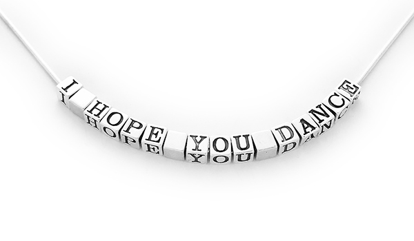 Sterling Silver I HOPE YOU DANCE Necklace - any message